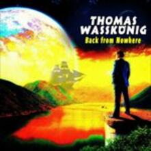Back From Nowhere - CD Audio di Thomas Wasskonig