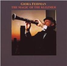 Magic of Klezmer - CD Audio di Giora Feidman