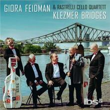 Klezmer Bridges - CD Audio di Giora Feidman