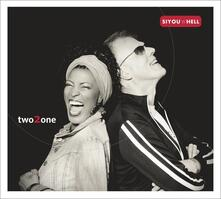Two 2 one - CD Audio di Siyou 'n' Hell