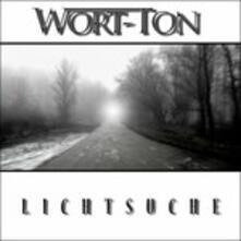 Lichtsuche - CD Audio di Wort-Ton