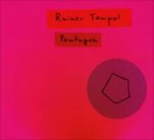 Pentagon - CD Audio di Rainer Tempel