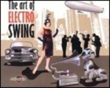 The Art of Electro Swing - CD Audio