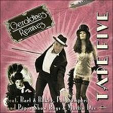 Geraldine Remixes - CD Audio di Tape Five