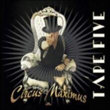 Circus Maximus - CD Audio di Tape Five