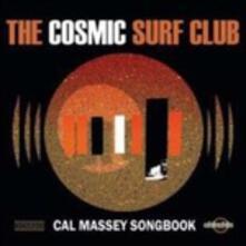 Cal Massey Songbook - CD Audio di Cosmic Surf Club