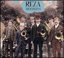 Moonless - CD Audio di Reza