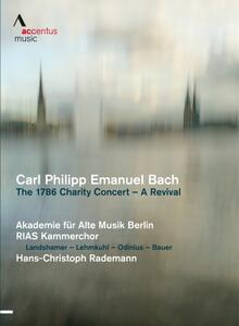 Carl Philipp Emanuel Bach. The 1786 Charity Concert: A Revival - DVD