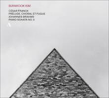 Sonata per pianoforte n.3 op.5 / Preludio, corale e fuga - CD Audio di Johannes Brahms,César Franck