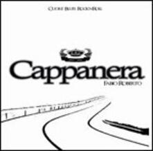 Cuore Blues Rock'n'roll - CD Audio di Cappanera
