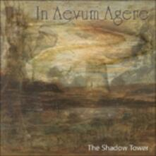 Shadow Tower - CD Audio di In Aevum Agere