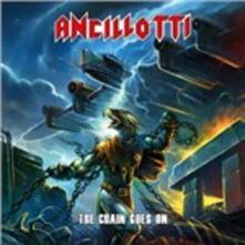 The Chain Goes on - CD Audio di Ancillotti