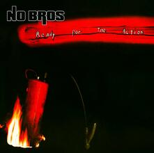 Ready for the Action - CD Audio di No Bros