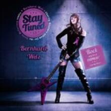 Stay Tuned 1.5 - CD Audio di Bernard Welz