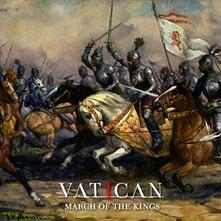 March of the Kings - CD Audio di Vatican