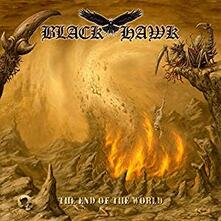 End of the World - CD Audio di Black Hawk