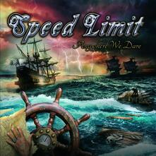 Anywhere We Dare - CD Audio di Speed Limit