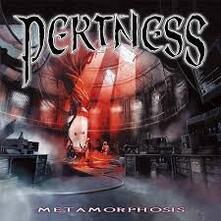 Metamorphosis - CD Audio di Pertness