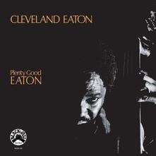 Plenty Good Eaton - CD Audio di Cleveland Eaton