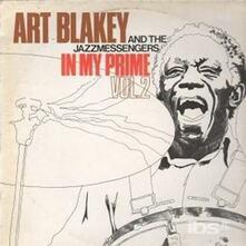 In My Prime Vol.2 - CD Audio di Art Blakey,Jazz Messengers