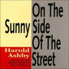 On the Sunny Side of - CD Audio di Harold Ashby
