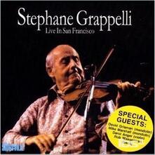 Live in San Fransisco - CD Audio di Stephane Grappelli