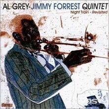 Night Train Revisited - CD Audio di Al Grey,Jimmy Forrest