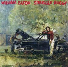 Struggle Buggy (Remastered) - CD Audio di William Eaton