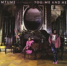 You, Me and He - CD Audio di Mtume