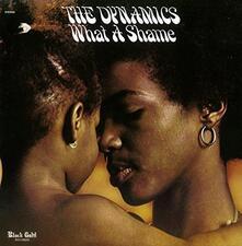 What a Shame ( + Bonus Track) - CD Audio di Dynamics