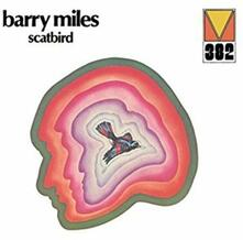 Scatbird (Remastered Limited) - CD Audio di Barry Miles