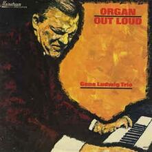 Organ Out Loud (Remastered) - CD Audio di Gene Ludwig