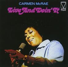 Live and Doin' (Remastered) - CD Audio di Carmen McRae