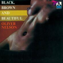 Black, Brown and Beautiful (Limited Edition) - CD Audio di Oliver Nelson