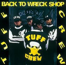 Back to Wreck Shop (Limited Edition) - CD Audio di Tuff Crew