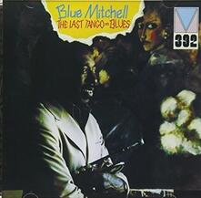 Last Tango = Blues (Limited Edition) - CD Audio di Blue Mitchell