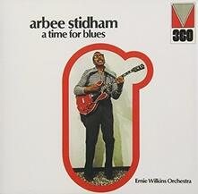 A Time for Blues (Limited Edition) - CD Audio di Arbee Stidham