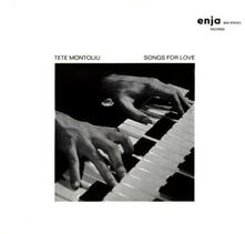 Songs for Love (Limited Edition) - CD Audio di Tete Montoliu
