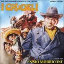 I Crudeli (Colonna sonora) - CD Audio di Ennio Morricone