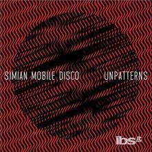 Unpatterns - CD Audio di Simian Mobile Disco