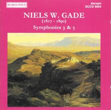 Sym. 3 & 5 - CD Audio di Niels Wilhelm Gade