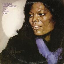 Then Came You - CD Audio di Dionne Warwick