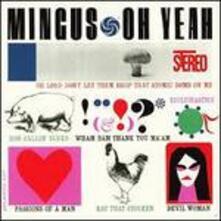 Oh Yeah - CD Audio di Charles Mingus