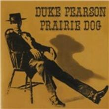 Prairie Dog - CD Audio di Duke Pearson