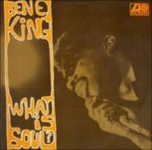 What Is Soul? - CD Audio di Ben E. King
