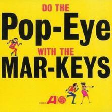 Do the Pop Eye - CD Audio di Mar-Keys