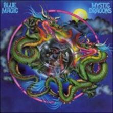 Mystic Dragons - CD Audio di Blue Magic