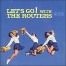 Let's Go! With the Routers - CD Audio di Routers