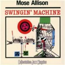 Swingin' Machine - CD Audio di Mose Allison