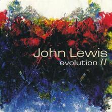Evolution II - CD Audio di John Lewis